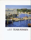 img - for The Lost Paintings of Tunis Ponsen (1891-1968) -[Exhibition] book / textbook / text book