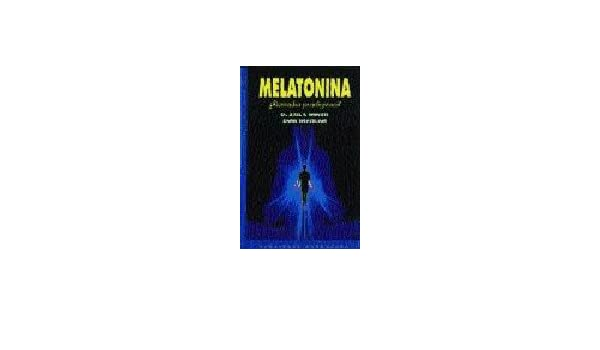 Melatonia, Remedio Prodigioso? (Spanish Edition): Greveling Wenzel: 9788445501276: Amazon.com: Books