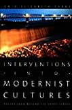 Interventions into Modernist Cultures, Amie Elizabeth Parry, 0822338033