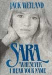 Sara, Whenever I Hear Your Name by  Jack Weyland in stock, buy online here