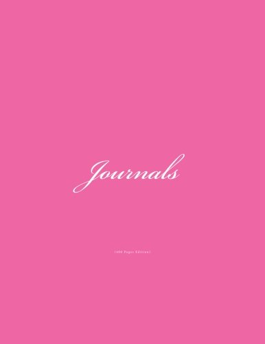 Journals 400 Pages: Classic (400 Lined Pages) Hot Pink Cover Journal Option - ON SALE NOW - JUST $12.95 (Volume 11) ebook