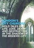 London's City Churches, Stephen Millar, 1902910249