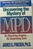 Uncovering the Mystery of MPD, James G. Friesen, 0898403227