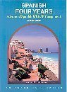 img - for Spanish Four Years: Advanced Spanish With Ap Component by Janet F. Hiller (2007-03-30) book / textbook / text book