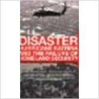 Book Disaster: Hurricane Katrina and the Failure of Homeland Security by Cooper, Christopher, Block, Robert [Holts, 2007]