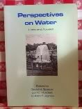 Perspectives on Water : Uses and Abuses, , 0195042484