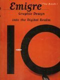 img - for Emigre: Graphic Design into the Digital Realm (The Book : Graphic Design Into the Digital Realm) book / textbook / text book