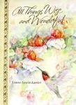All Things Wise and Beautiful, Laura L. Lanier, 083787176X