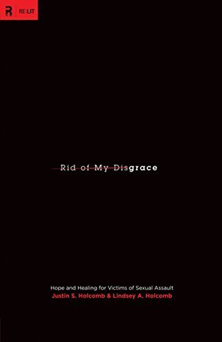 Rid of My Disgrace (RE: Lit) by Justin S. Holcomb, Lindsey A. Holcomb, Mark Driscoll (2011) Paperback