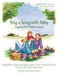 Sing a Song with Baby, Mary Thienes-Schunemann, 0970839758