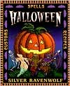 Halloween Publisher: Llewellyn Publications (Silver Ravenwolf Halloween)