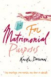 Front cover for the book For Matrimonial Purposes by Kavita Daswani