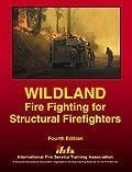 img - for Wildland Fire Fighting for Structural Fire Fighters by Carl Goodson (2003-04-01) book / textbook / text book