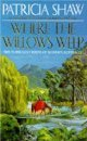 Where the Willows Weep, Patricia Shaw, 0312119143