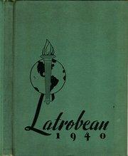 (Custom Reprint) Yearbook: 1940 Greater Latrobe High School - Latrobean Yearbook (Latrobe, PA)