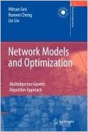 Book Network Models and Optimization: Multiobjective Genetic Algorithm Approach (Decision Engineering)