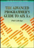 The Advanced Programmer's Guide to Aix 3.X
