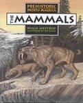 Mammals, The (Prehistoric North America)