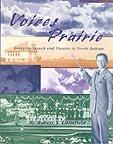 Voices on the Prairie, Robert S. Littlefield, 0911042504