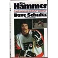 The Hammer: Confessions of a Hockey Enforcer