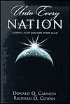 Unto Every Nation, Donald Q. Cannon and Richard O. Cowan, 1570089485