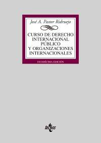 Curso de derecho internacional público y de organizaciones internacionales (Biblioteca universitaria/ University Library)
