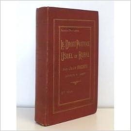Le droit pratique usuel et rural pdf, epub ebook