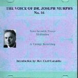 The Voice of Joseph Murphy No. 16 Audio Cd. Your Invisible Power + Meditation pdf
