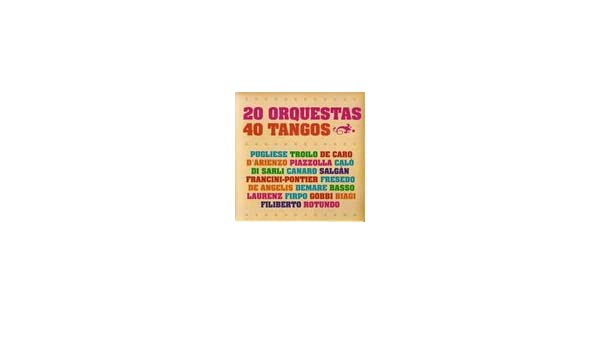Astor Piazzolla, Osvaldo Pugliese, Anibal Troilo, Carlos Di ...