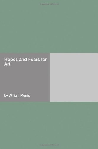 Read Online Hopes and Fears for Art pdf