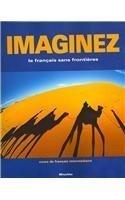 Download By Cherie Mitschke Imaginez: le fran??ais sans frontiers/cours de francais interm??diaire (1st) PDF