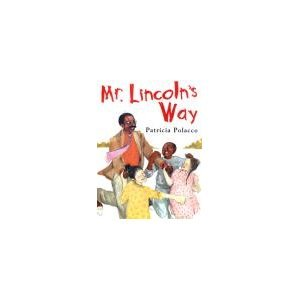 Mr. Lincoln's Way ebook