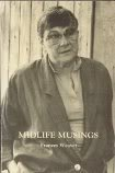 Midlife Musings, Frances Weaver, 0961793007