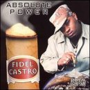 Absolute Power by Fidel Castro