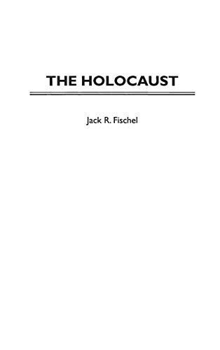 The Holocaust (Greenwood Press Guides to Historic Events of the Twentieth Century) por Jack Fischel