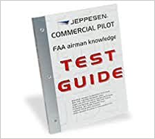 824d478659b Jeppesen Commercial Pilot FAA Airman Knowledge Test Guide 10001389-015  Paperback – 2011