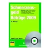 SchmerzensgeldBeträge 2009: Ausgabe 2009 inkl. CD-ROM plus Online-Zugang