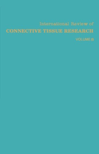 International Review of Connective Tissue Research: Volume 8 PDF