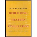 Rebuilding Western Civilization, Seymour W. Itzkoff, 0913993212