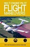 Multi ENG Pilot Flight Manuev