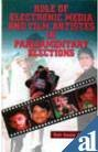img - for Role of Electronic Media and Film Artistes in 13th Parliamentary (Lok Sabha) General Elections, 1999 ; With a Survey Study of Kangra Parliamentary (Lok Sabha) Constituency book / textbook / text book