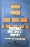 Managing a Development Company : Interviews with Successful Firms, Black, J. Thomas and Frieden, Bernard J., 0874206723