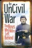 An UnCivil War, Rebecca Clark Cornwell, 0970244908