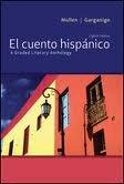 El cuento hispánico: A Graded Literary Anthology 8th (egith) edition pdf epub