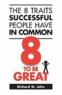 Download The 8 Traits Successful People Have in Common: 8 to Be Great pdf epub