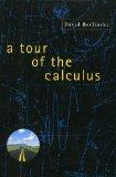 A Tour of the Calculus, David Berlinski, 0679426450