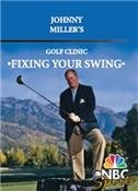 Johnny Miller's Golf Clinic Fixing Your Swing (Tutorial GOLF DVD)