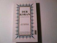 Der Koran Das Heilige Buch des Islam: Almanca Kur'an'i Kerim Meali