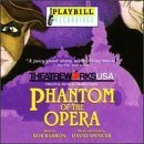 Phantom Of The Opera: Theatreworks/USA Original Musical Production by Rob Barron (1998-04-28)