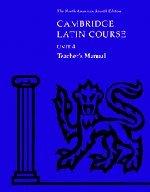 Cambridge Latin Course Unit 4 Teacher's Manual North American edition (North American Cambridge Latin Course) -  North American Cambridge Classics Project, Teacher's Edition, Spiral-bound